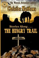 Stories Along . . . the Hungry Trail