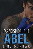 Paradise Fought: Abel