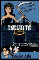 Dead Like Ted
