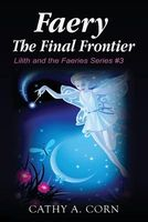 Faery: the Final Frontier