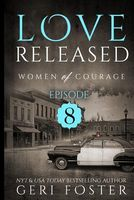 Love Renewed: Episode Eight