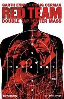 Garth Ennis' Red Team Vol. 2: Double Tap, Center Mass