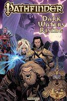 Pathfinder Vol 1: Dark Waters Rising