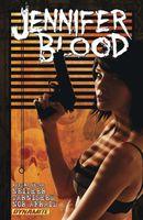 Jennifer Blood Vol 3: Neither Tarnished Nor Afraid