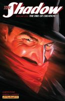 The Shadow Vol 1: The Fire of Creation