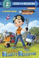 Meet Rusty Rivets!