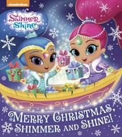 Merry Christmas, Shimmer and Shine!