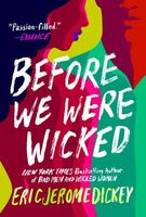 Before We Were Wicked