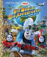 Big World! Big Adventures! Movie Little Golden Book