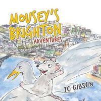 Mousey's Brighton Adventures