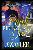 Real Riders Never Die 2