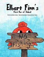 Elbert Finn's First Day of School