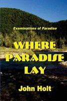 Where Paradise Lay