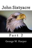 John Sixtyacre 2