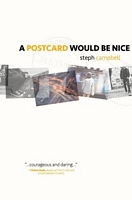 A Postcard Would Be Nice