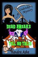 Dead Freaks Tell No Tales