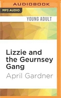 Lizzie and the Geurnsey Gang