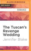 The Tuscan's Revenge Wedding