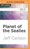 Planet of the Sealies