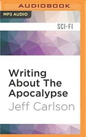 Writing about the Apocalypse