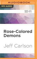 Rose-Colored Demons