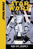Rebel Jail: Volume 2