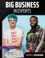 Big Business in Esports