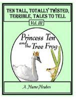 Princess Ten & The Tree Frog