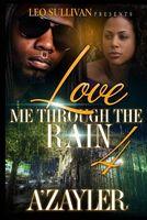 Love Me Through the Rain 4