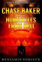 Chase Baker and the Humanzees from Hell