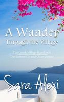 A Wander Through the Village