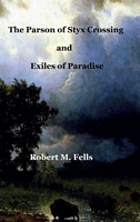The Parson of Styx Crossing & Exiles of Paradise