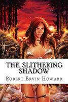 The Slithering Shadow