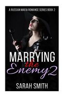 Marrying the Enemy 2