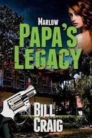 Marlow: Papa's Legacy
