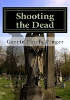 Shooting the Dead