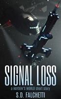 Signal Loss: A Hayden's World Short Story