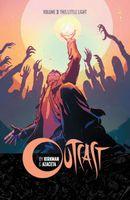 Outcast Vol. 3