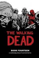 The Walking Dead, Book 14