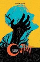 Outcast by Kirkman & Azaceta, Volume 6: Invasion