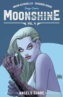 Moonshine Vol. 4: The Angel's Share