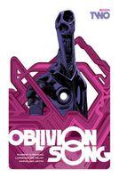 Oblivion Song by Kirkman and De Felici, Book 2