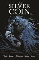 The Silver Coin, Volume 1