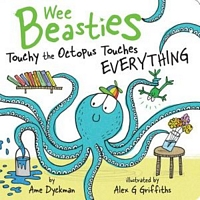 Touchy the Octopus Touches Everything
