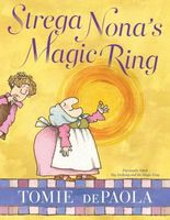 Strega Nona's Magic Ring