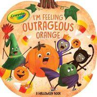 I'm Feeling Outrageous Orange