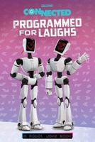 Programmed for Laughs