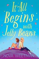 It All Begins with Jelly Beans
