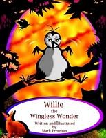 Willie the Wingless Wonder