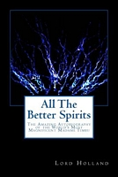 All the Better Spirits